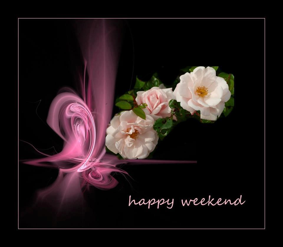 Wish you a Happy Weekend, Quotes, Godo Morning Wishes, Pictures, Motivational Thoughts, Healthy Life,