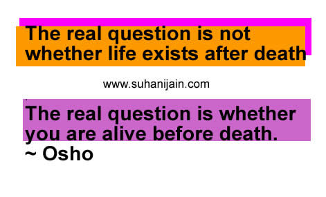 life,Get Inspired ,Inspire Others ,osho  Inspirational Quotes, Pictures images, and Motivational Thoughts,sms,