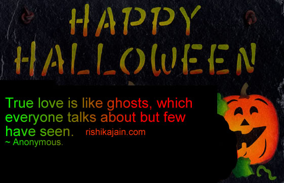 Happy Halloween Quotes,images,sms,wishes,Positive Thinking ,Inspirational Quotes, Motivational Thoughts and Pictures