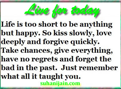 Live For Today Quotes Classy Live For Today  Positive Thinking Quotes  Daily Inspirations For
