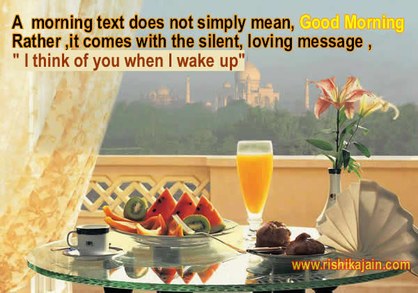 Morning text does not simply mean good morning