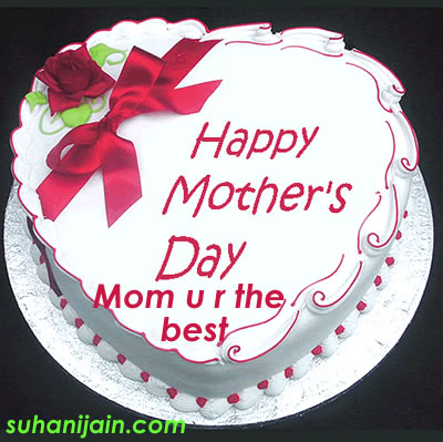 mother's day cake,cards,quotes