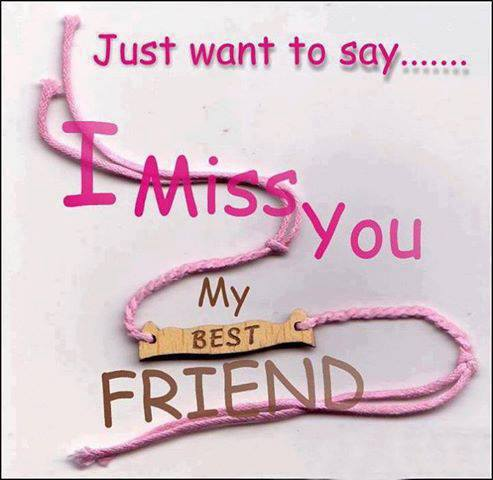 Missing u best friend