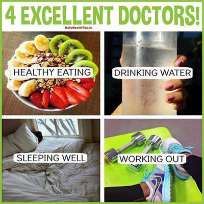 Healthy eating,Drinking water,sleeping well ,working out
