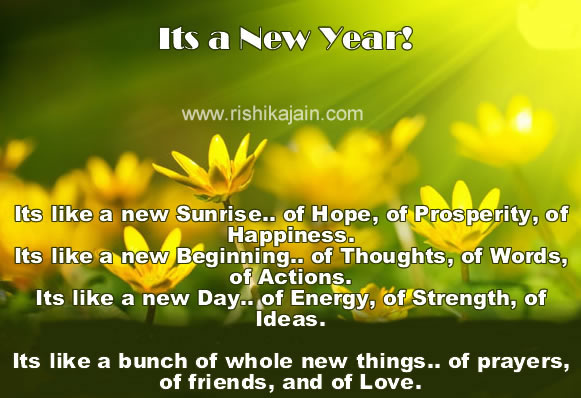 let the coming year to be glorious one that rewards all your future endeavors with success